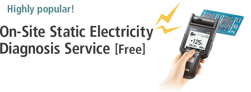 Highly popular! On-Site Static Electricity Diagnosis Service [Free]