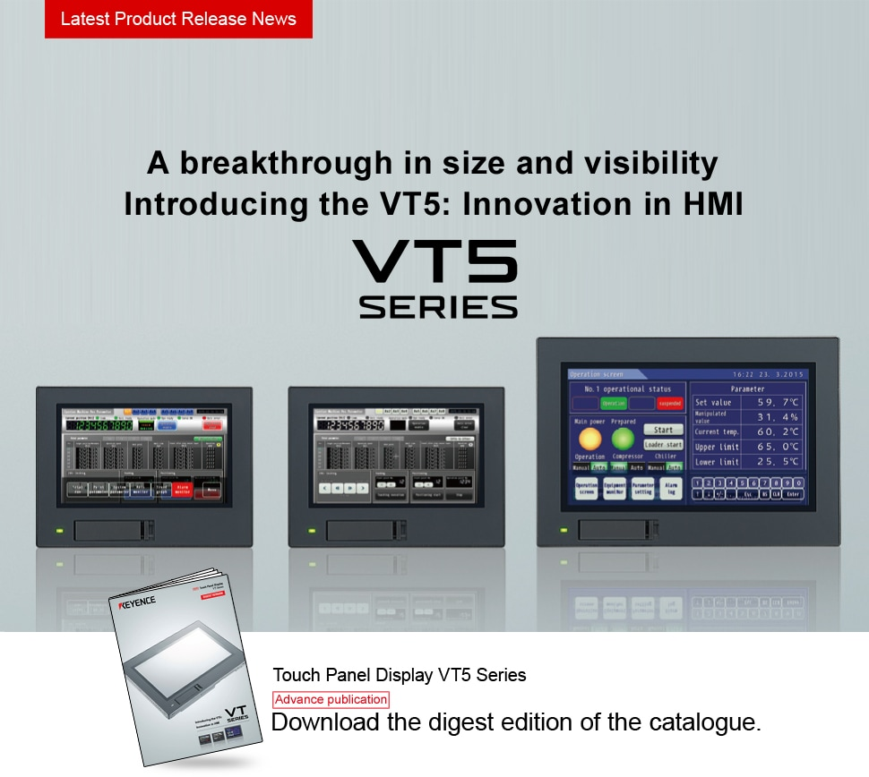 A breakthrough in size and visibility, Introducing the VT5:Innovation in HMI, VT Series,Touch Panel Display VT5 Series,